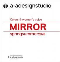 A + A Mirror - Colors & women's voice S/S 2020