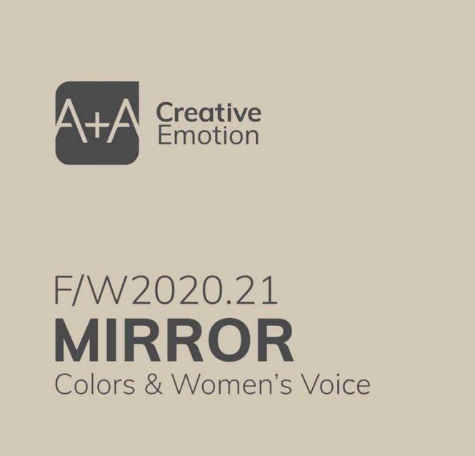 A + A Mirror - Colors & women's voice A/W 2020/2021