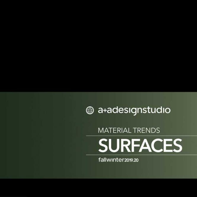 A + A Surfaces Material Trends A/W 2019/2020