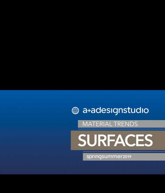 A + A Surfaces Material Trends S/S 2019