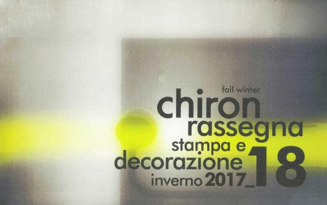 Chiron Rassegna Stampa A/W 2017/2018