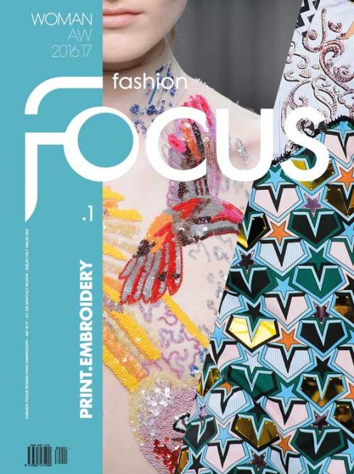 Fashion Focus Woman Print. Embroidery Vol. 1 A/W 2016/2017