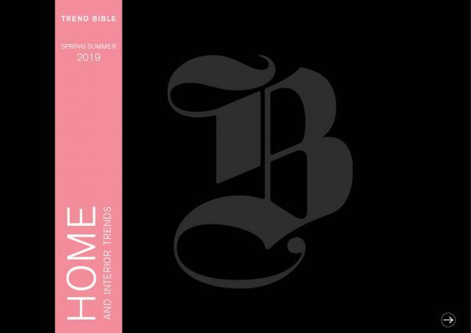 Trend Bible Home & Interior Trends S/S 2019
