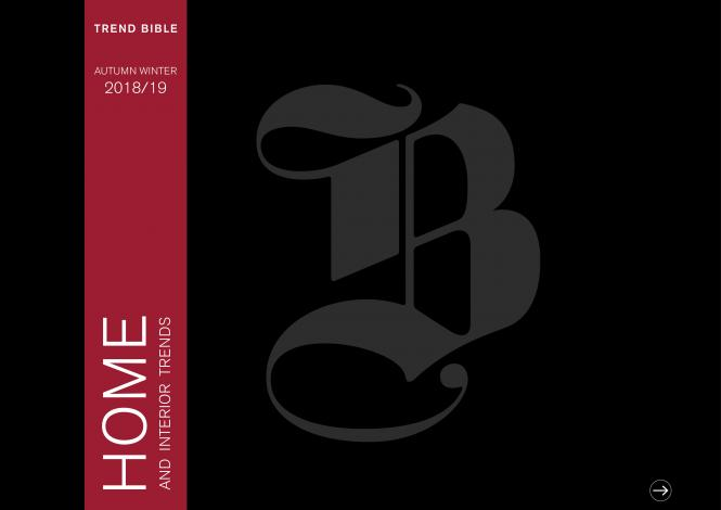 Trend Bible Home and Interior  Trends A/W 2018/2019